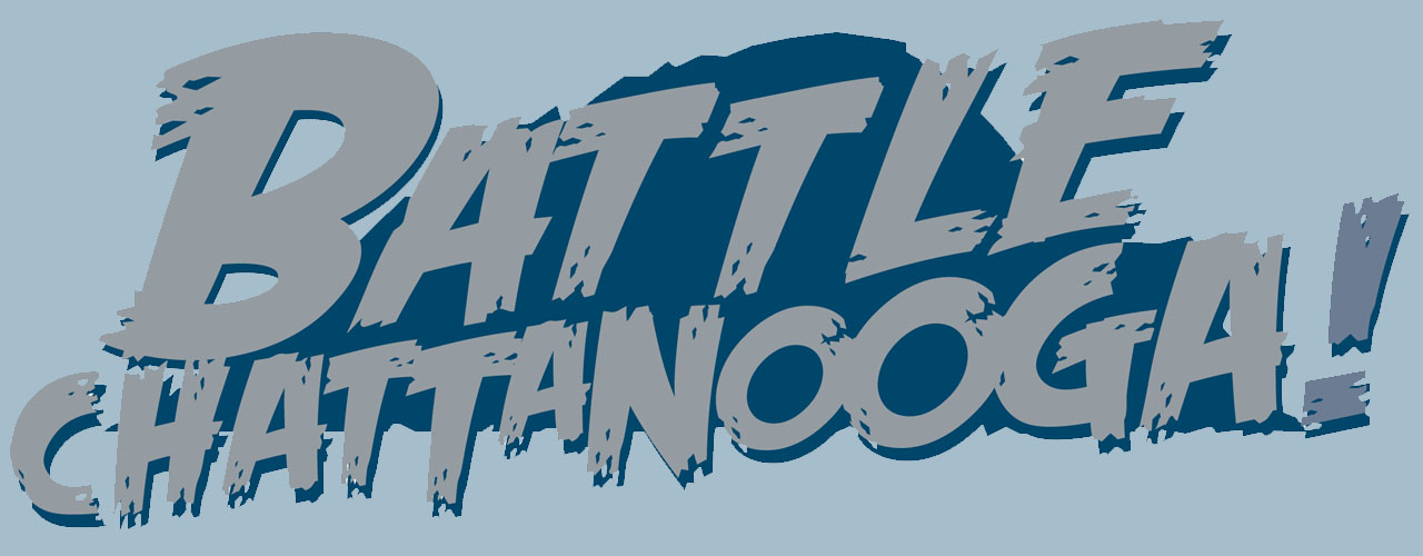 The Battle for Chattanooga